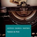 valetul de pica, carte scrisa de Joyce Carol Oates